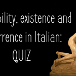 Availability, existence and occurrence in Italian: QUIZ