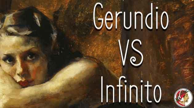 gerundio-VS-infinito