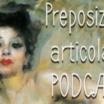 Preposizioni articolate – Italian compound prepositions – PODCAST