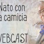 """""""Nato con la camicia"""", born with the shirt on. Italian idioms – Webcast"""