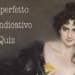 L'imperfetto dell'indicativo, spiegato in italiano – Esempi e quiz